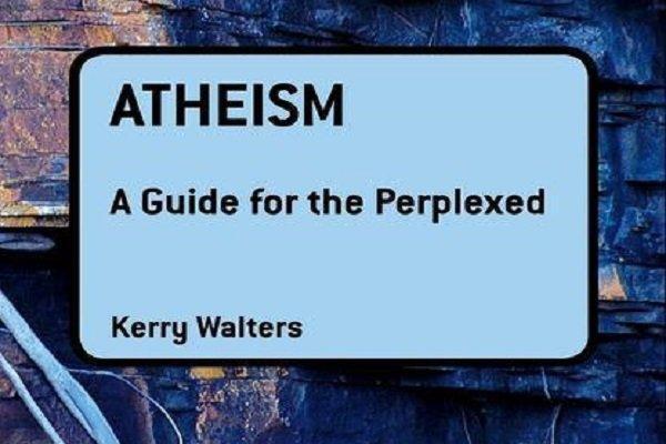 خداناباوری به چه معناست؟/ معرفی کتاب «آتئیسم» نوشته کری والترز