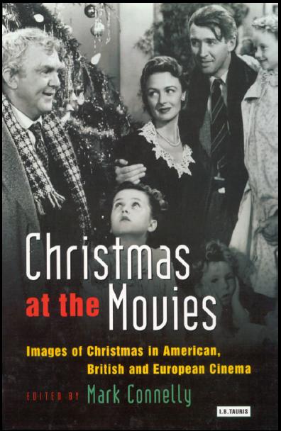 «کریسمس در فیلمها؛ تصاویری از کریسمس در سینمای آمریکایی، انگلیسی، و اروپایی» ویراستار: مارک کونلی